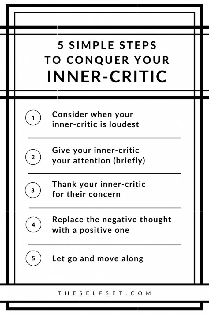 Five simple steps to help you conquer your inner-critic, fight self-doubt, and boost your confidence
